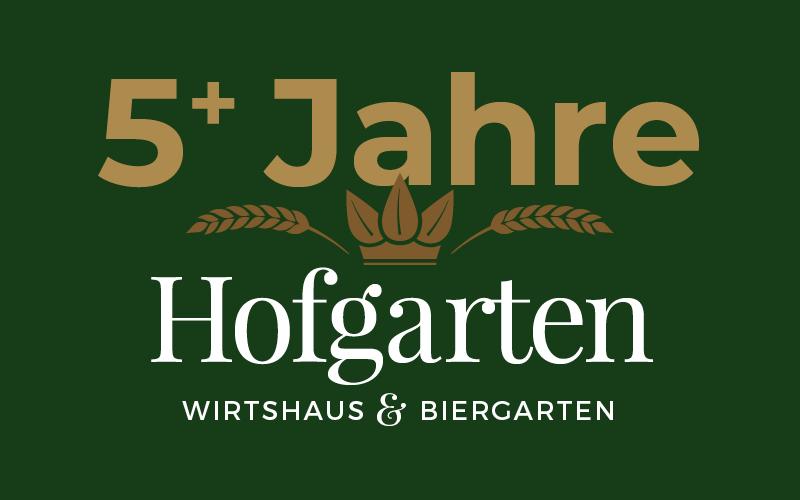 Jubiläum 5+ Jahre Hofgarten